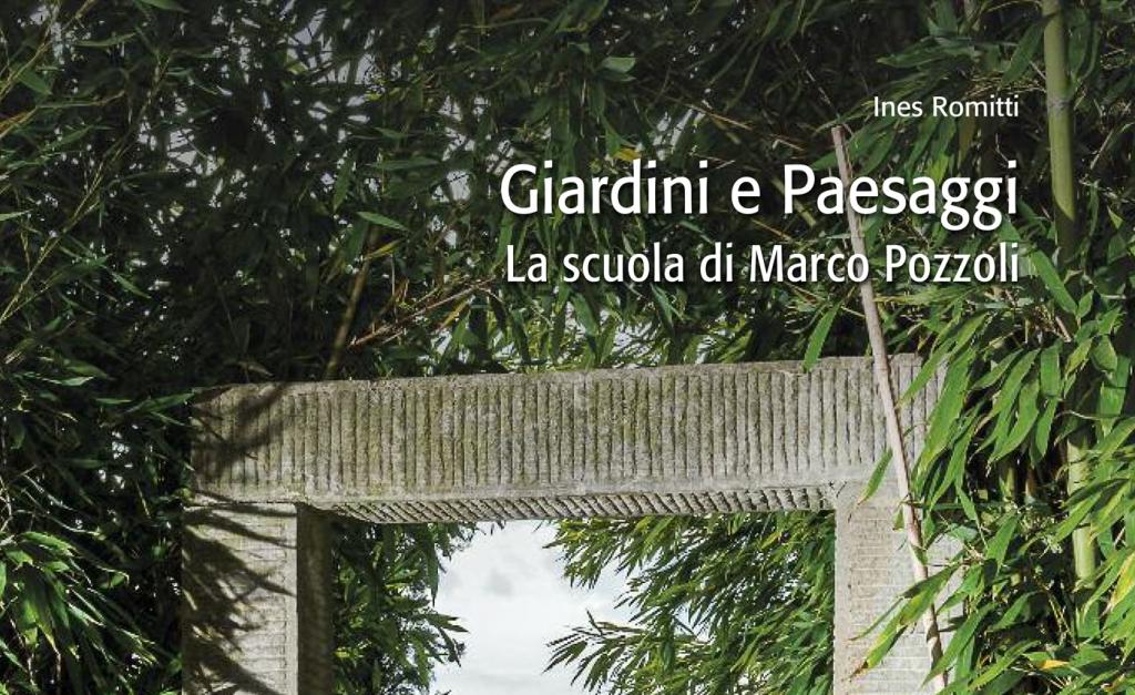 Pozzoli Bagno Accessori.Marco Pozzoli Monografia Del Paesaggista Italiano Harpo Spa